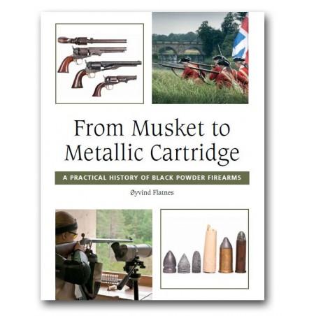 From Musket to Metallic Cartridge