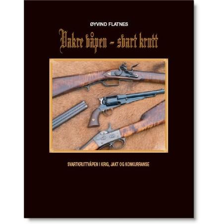 Flatnes, Øyvind: Vakre våpen – svart krutt